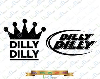Dilly Dilly SVG Dilly Dilly DXF download Dilly Dilly Shirt svg dilly dilly eps dxf png svg cut files printable silhouette cameo cricut