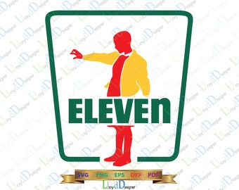 Stranger things Seven Eleven SVG 7 11 Shirt Stranger things 11 SVG Wall Art Stranger Things Eleven svg eps png dxf cut files cameo cricut