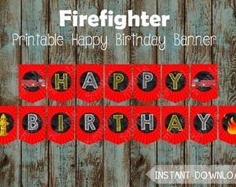 Fireman Happy Birthday Banner,  Fireman Printable Banner, Fireman Party Supplies, Firefighter Happy Birthday Banner, Fire Truck Party Banner