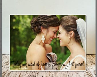 Maid Of Honor - Wedding Gift for Maid of Honor, Sisters and Bestfriends , Wedding & Brides Maid , Maid of Honor Personalized Photo Frame