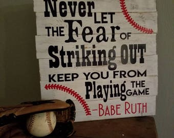 Babe Ruth quote sign