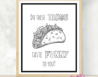 Funny Taco Print | Supernatural Quotes | Fandom Printable | SPN Family | Wayward AF | Funny Kitchen Wall Art | Gift For Geeks