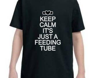 Kids Feeding Tube Shirt. Keep Calm. Tubie Shirt.