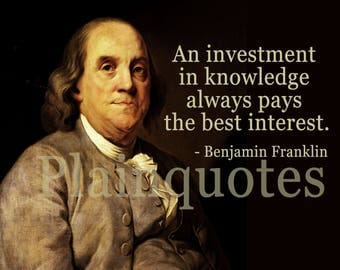 Benjamin Franklin Quote poster