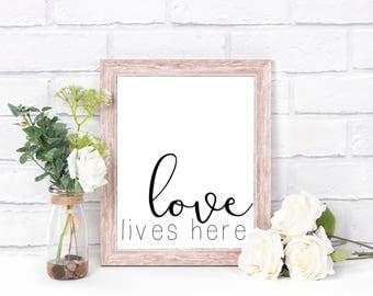 Love lives here, love lives here print, love lives here sign, love lives here printable download, printable wall art, instant download print