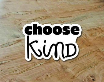 Choose Kind diecut sticker Wonder Movie Were All Wonders RJ Palacio Kindness Anti Bullying School Student graduation gift