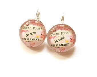 "Earrings ""I care, I am a flamingo"" personalized, derision, humor cocktail flamingo"