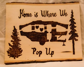 Home Is Where We Pop Up Woodburn Sign