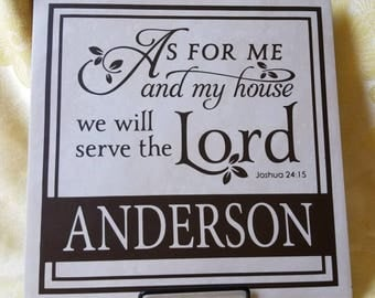 Personalized Tile. As for me and my house, We will serve the Lord