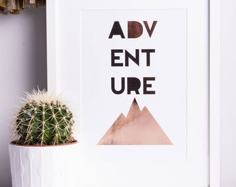 Adventure Print | Rose Gold Foil Print | A4 | A3 | Print | Typography | Nursery | Wedding Gift | Engagement Gift | Travel