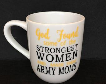 AMC200.1005  Coffee Cup; Army Mom, God Found...