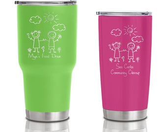 20 ounce and 30 ounce Double Walled Stainless Steel Tumblers - Community Event