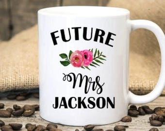 Future Mrs Mug , Mug for Future Mrs, Future Mrs Engaged Mug, Future Mrs Engagement Mug, Future Mrs Wedding Mug, Future Mrs Engagement Cup