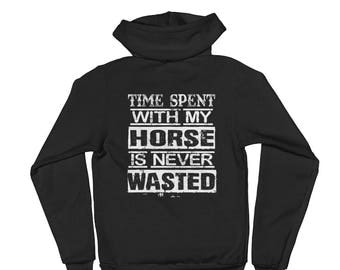 Time Spent With My Horse..., Unisex Zip Hoodie