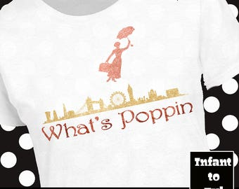 What's Poppin Shirt, Mary Poppins Shirt, What's Poppin Tank, Mary Poppins Shirt, Funny Disney Shirt, Disney Poppins Shirt