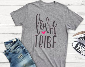 Love My Tribe w/ Heart~Graphic Tshirt~Free Shipping!