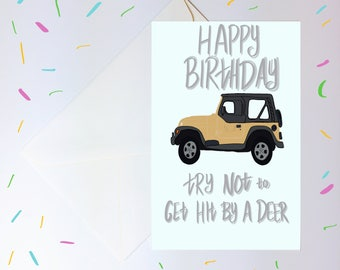 Gilmore Girls TV Show Printable Birthday Card Hit By A Deer Jeep