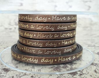 "writing Brown 6mm flat leather strap gold ""Have a lovely day"" European quality"