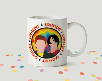 Bill & Ted Ceramic Mug