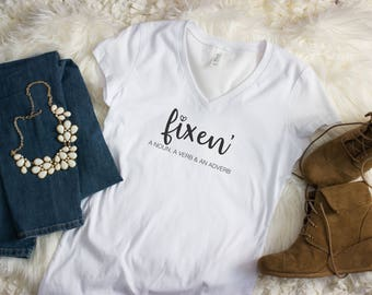 Fixen' A Noun A Verb & An Adverb Tee, Graphic Tee, Southern Shirt, Cute Southern Saying Tee