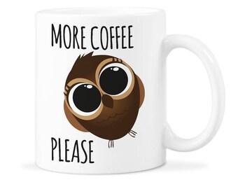 Funny Owl Mug Cup Owl Mug Gift Cute Owl Cup Gift Owl Coffee Gift Owl Coffee Mug Gift Owl Mug Cute Owl Mug Gift Cute Owl Mug Cup Owl Mug Cup