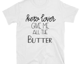 Keto Butter (Light) - Short-Sleeve Unisex T-Shirt