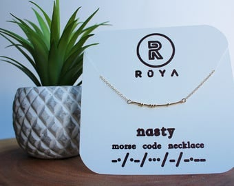 "Morse Code Necklace- ""Nasty"""