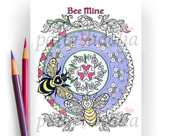 Bee Mine. Honey Bees. Valentines Day. Coloring. Coloring Page. Adult Coloring Page. Coloring Pages for Adults. Printables. Instant Download.