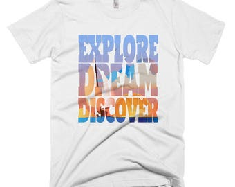 Explore. Dream. Discover Adventurous Short-Sleeve T-Shirt