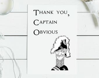 Thank you, Captain Obvious - Blank Greeting Card Sarcastic Card Insulting Humor Funny Card Silly Message Card for Friend FREE US SHIPPING