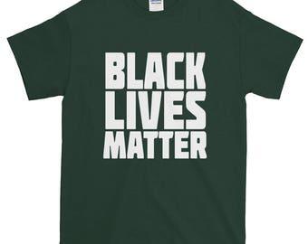 Black Lives Matter Short sleeve t-shirt