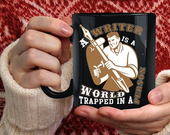 A Writer Is A World Trapped In A Person Coffee Mug, Cool Writer Coffee Cup
