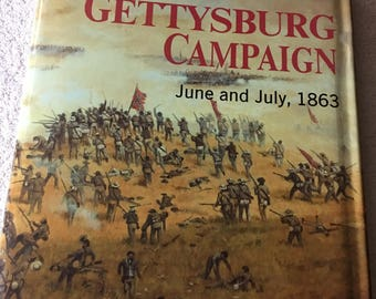 The Gettysburg Campaign: June and July, 1863 by Albert A. Nofi (1986)