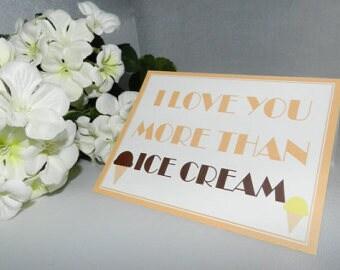 I love you more than ice cream, Funny Valentine Card, Valentines Day Card, Humor Card, I love you card, Valentines Day Card, Greeting Cards