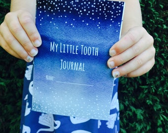 My Little Tooth Journal