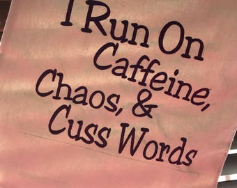 Caffeine chaos cuss words
