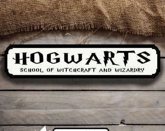 Hogwarts School of Witchcraft And Wizardry MDF Freestanding Street Sign Gift Idea