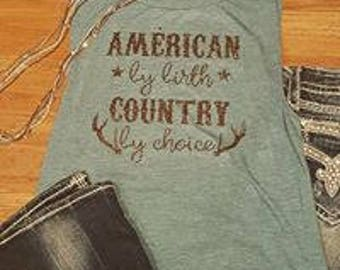 American by birth country by choice shirt
