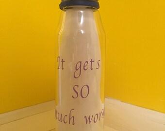 It gets so much worse water bottle