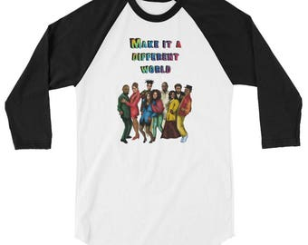 Make it a Different World 3/4 sleeve raglan shirt