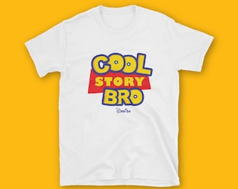 Cool Story Bro Short-Sleeve Unisex T-Shirt, Toy Story Parody shirt, funny, fashion, unisex, couple t-shirt