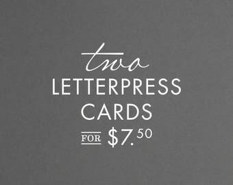 2 for 7.50 - Letterpress Cards