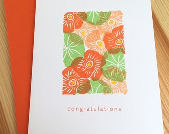 Floral Congratulations Note Card  - Nasturtiums Congratulations Greeting Card - Floral Wedding Card - Hand Printed Greeting Card