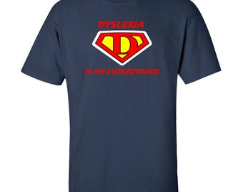 Dyslexia Is My Superpower Cotton T-shirt