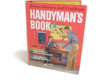 Vintage Handyman's Book by Better Homes & Gardens |  Home Maintenance Book