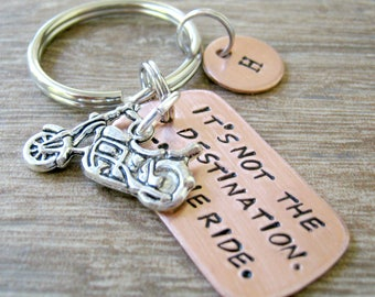 Personalized Motorcycle Keychain, Its not the destination, its the ride, motorcycle charm, Motorcycle quote keychain, motorcycle rider