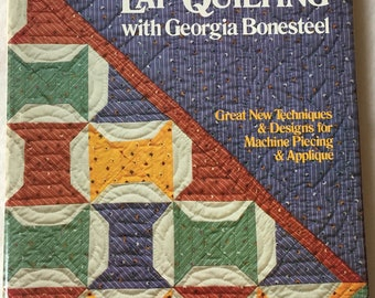 SALE - More Lap Quilting - With Georgia Bonesteel - From Oxmoor House - 1985 - 4.50 Dollars