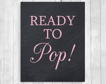SALE Ready to Pop Girl's Baby Shower Popcorn Bar 5x7, 8x10 Printable Chalkboard and Light Pink Treat Table Sign - Instant Download
