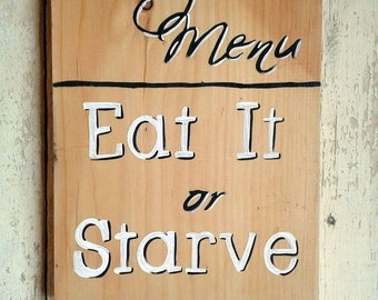 Kitchen Humor Wall Decor,Wood Wall Signs For Kitchen, , Wood Signs Sayings, Todays Menu Eat It Or Starve