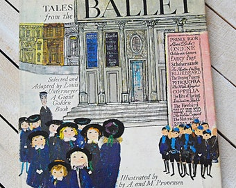 Tales from the Ballet by A. and M. Provensen Vintage Book